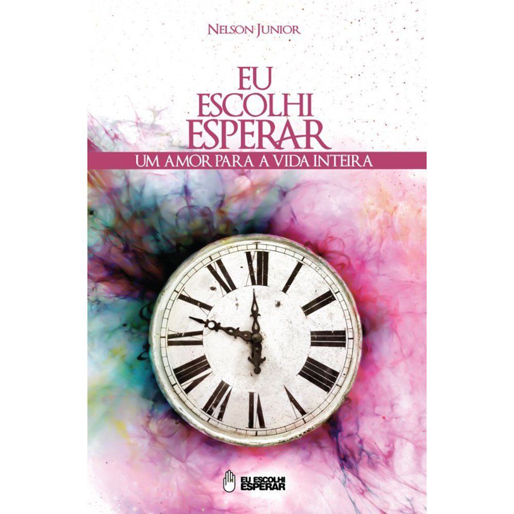 imagem Eu Escolhi Esperar- relógio branco e cor rosa ao redor