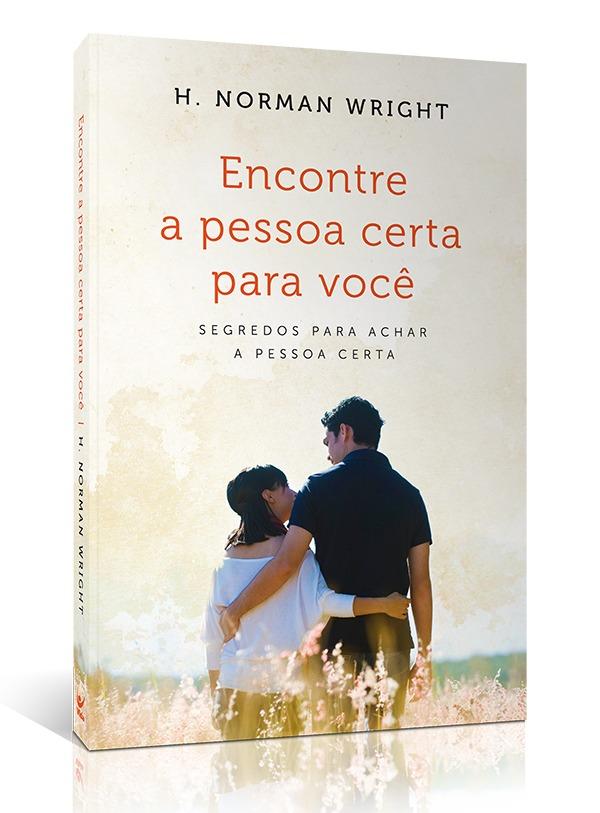imagem de casal num livro um olhando para o outro - com o título em cima - Encontre a Pessoa Certa Para Você